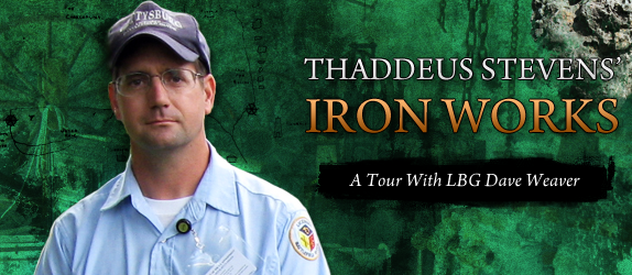 Thaddeus Stevens' Iron Works