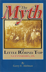 The Myth of Little Round Top<br /> Gettysburg, Pa.