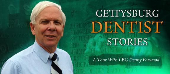 Gettysburg Dentist Stories