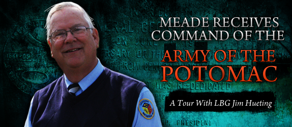 Meade Receives Command of the Army of the Potomac